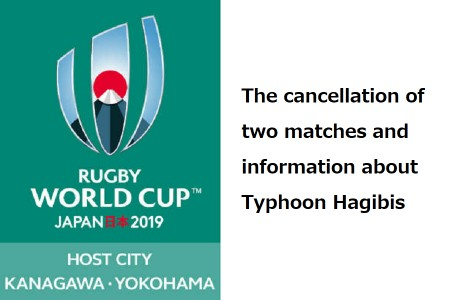 The cancellation of two matches on this weekend's Rugby World Cup 2019™ pool matches